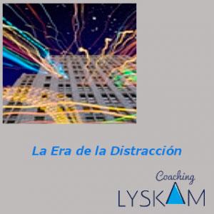 conferencia lyskam la era de la distracción