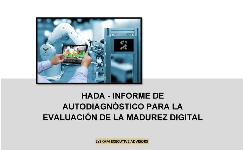 Informe de autodiagnóstico de HADA sobre evaluación de madurez digital